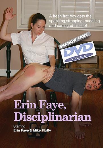 Erin Faye, Disciplinarian
